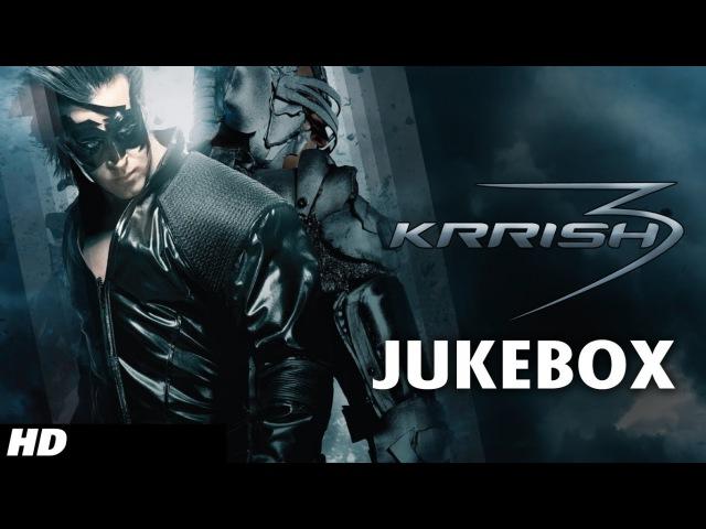 Krrish 3 Full Songs Jukebox   Hrithik Roshan, Priyanka Chopra