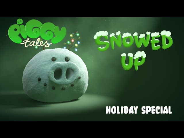 Piggy Tales | Snowed Up - Holiday Special - S1 Ep28