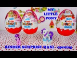 Kinder Surprise Maxi Eggs 2015 Christmas Edition - My Little Pony inside