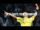 Best Fights from Teammates | I migliori litigi tra compagni | Football | HD