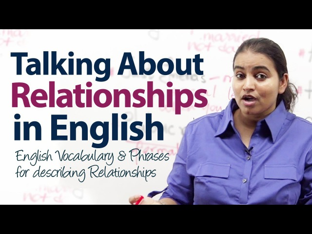 English Vocabulary Phrases for describing relationships - Free English lesson