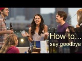 BBC How to... say goodbye (transcript video)