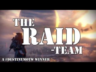 The Raid Team [Destiny]: A-Team Parody - TSU Shorts - #DestinyMOTW Winner