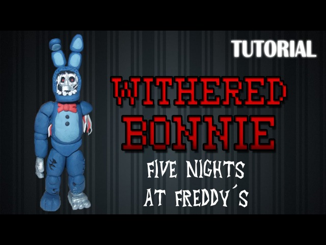 Tutorial Withered/Old Bonnie en Plastilina / FNaF / How to make a Withered/Old Bonnie with Clay