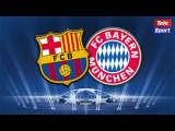 Barcelona vs Bayern Munich UCL Promo Video 1/2 Finals 6/5/2015 | TeleSport.al