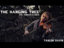 The Hanging Tree From The Hunger Games - Violin Cover - Taylor Davis