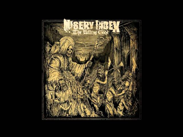 Misery Index - The Killing Gods FULL ALBUM (2014 - Death Metal / Grindcore)