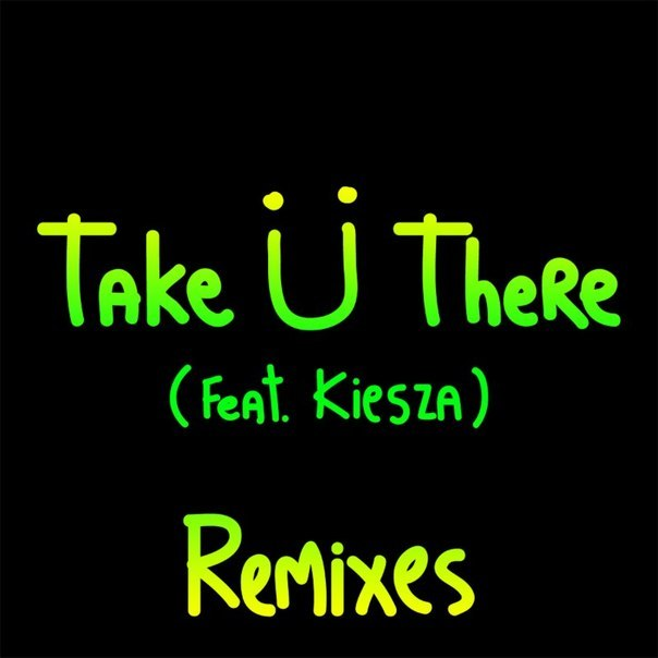 Jack Ü - Take Ü There (Tujamo Remix)
