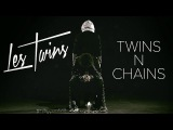 Les Twins - Twins N Chains