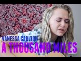 A Thousand Miles - Vanessa Carlton (cover) #ThrowbackThursday
