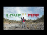 DJ SEBY FEAT. HI KEE - LOVE IS A FIRE OFFICIAL VIDEO - 2014