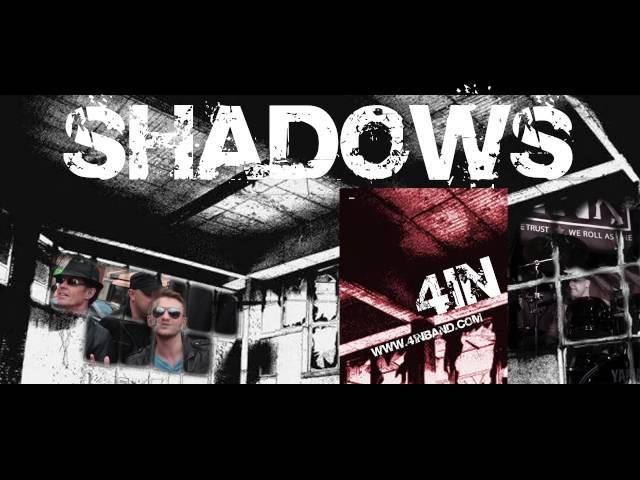 Shadows 4IN Original Song Demo RNR Alternative Music