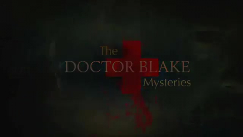 Доктор Блейк / The Doctor Blake Mysteries / Трейлер.