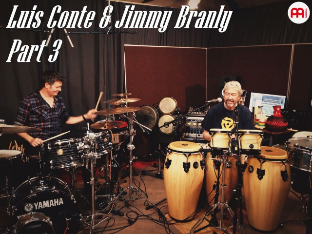 Luis Conte and Jimmy Branly Historic Session MEINL Percussion Part 3