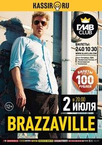 02.07 - Brazzaville (билеты 100 руб.)