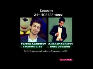 Afisha - Farrux Xamrayev va Alisher Zokirov 21-noyabr Moskvada konsert beradi 2015