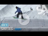 How to Shifty Frontside (Goofy) - Snowboard Addiction Free Tutorial Section