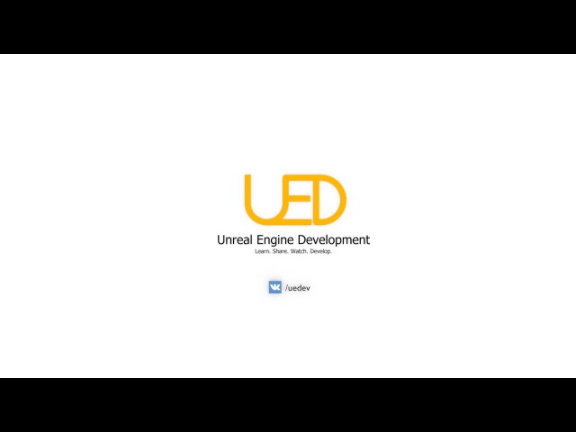 UEDev Series Создание простой игры посредством Blueprint
