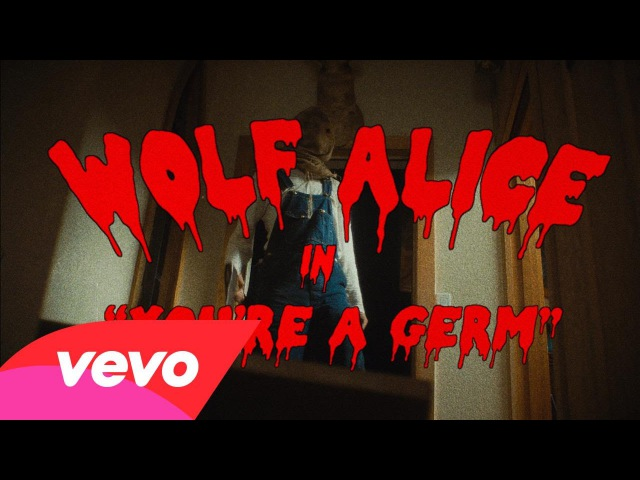 Wolf Alice - You're A Germ (Official Video)