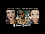 Twiins feat. Flo Riga-One Night Stand Tonight Dj Alexx Slam &DJ Misha Pioner (Dj Quest Mush-up)