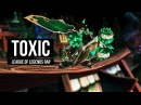 ♫ Toxic LoL RAP SONG Machinima ft Jesse Chisholm League of Legends ♫