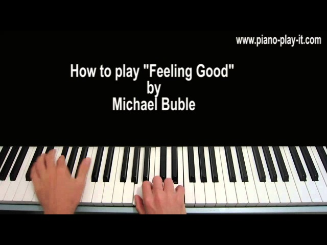 Feeling Good Piano Tutorial Michael Buble Nina Simone