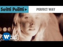 Scritti Politti - Perfect Way (1985)