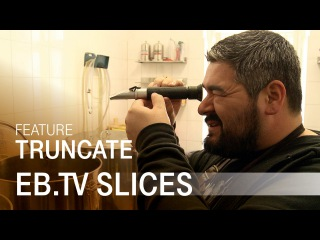 TRUNCATE (Slices Feature)