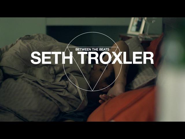 Between The Beats Seth Troxler Resident Advisor