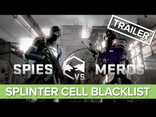 Splinter Cell Blacklist - Spies Vs. Mercs Multiplayer Trailer