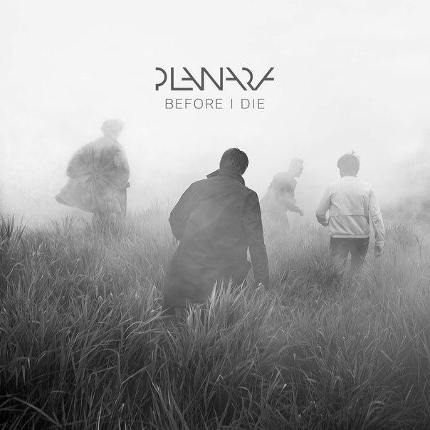 Planara - Before I Die