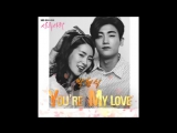 ZE_A Park Hyung Sik (박형식) - Youre My Love - High Society (상류사회) OST Part IV