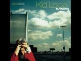 Kid Loco - DJ-KiCKS - Full