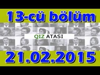 QIZ ATASI 13-CU BOLUM 21.02.2015