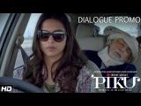 Banaras se achi koi jagah nahi hai! - Dialogue promo 2 - PIKU - 8th May