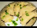 домашние рецепты. вареники с картошкой и грибами