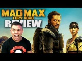 MAD MAX Fury Road - Movie Review