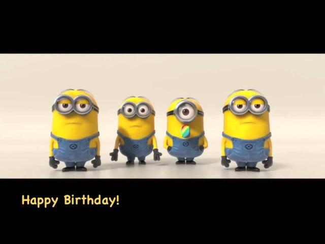 Minions Sing Happy Birthday