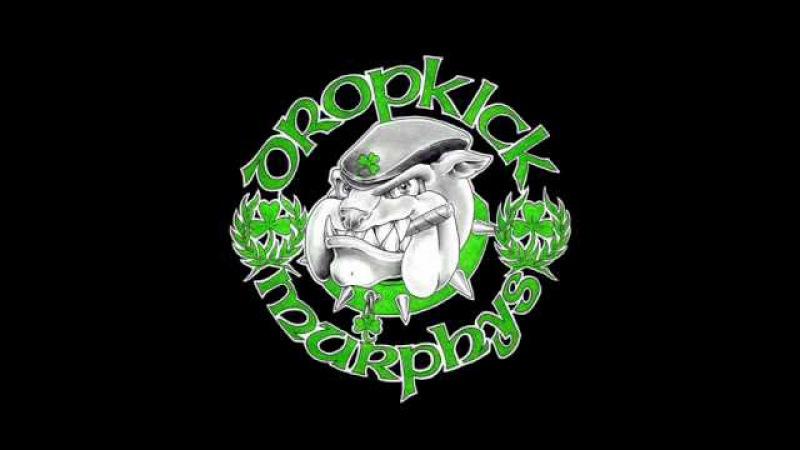 Dropkick Murphys - Johnny I hardly knew ya