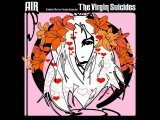 Air Original Motion Picture Score for The virgin Suicides FULL ALBUM