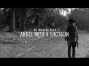 Angel With A Shotgun | Carl Grimes