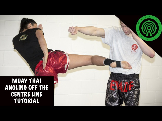 Muay Thai Angling off the Centre Line Tutorial