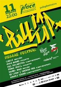 11.04 - Pull Up! Reggae Festival @ The Place