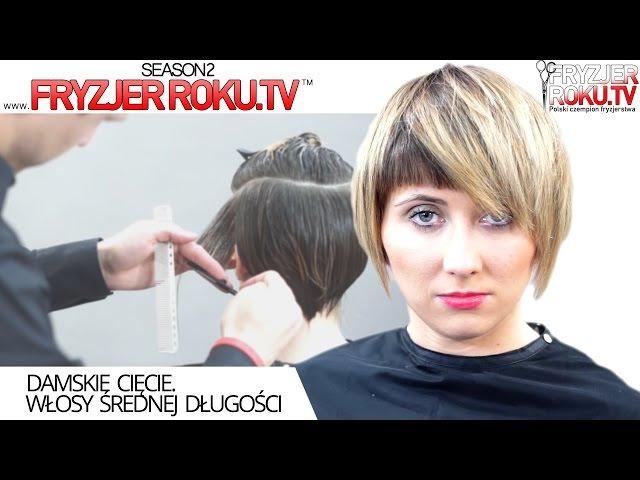 Damskie cięcie. Włosy średnej długości FryzjerRoku.tv