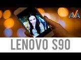 Смартфон Lenovo Sisley S90 обзор от AVA.ua