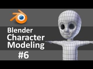 Blender Character Modeling 6 of 10
