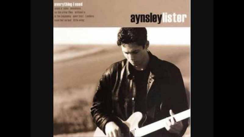 Aynsley Lister - Need Her So Bad