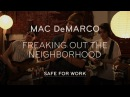 Mac DeMarco Performs Freaking Out the Neighborhood