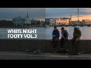 WHITE NIGHT FOOTY VOL.3 - Behind the scenes video