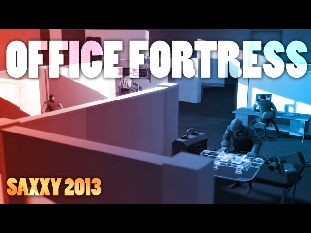Office Fortress Saxxy 2013 Finalist